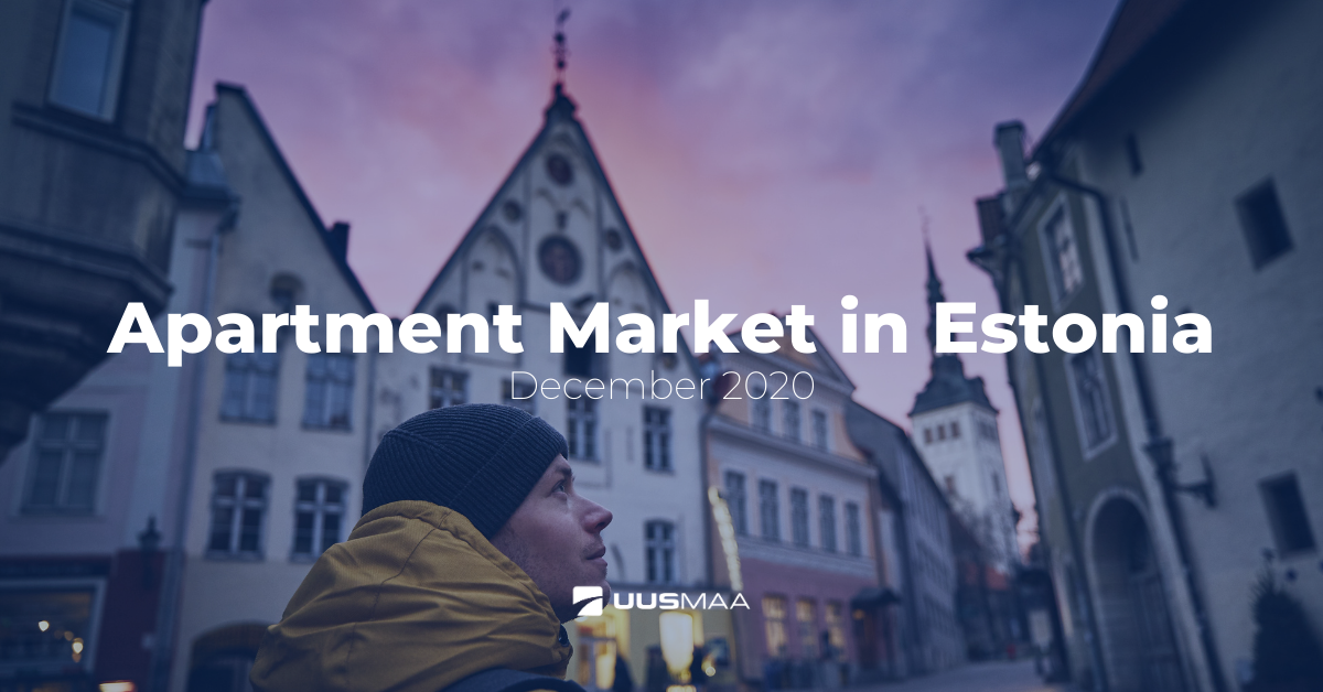 Apartment market in Estonia - December 2020