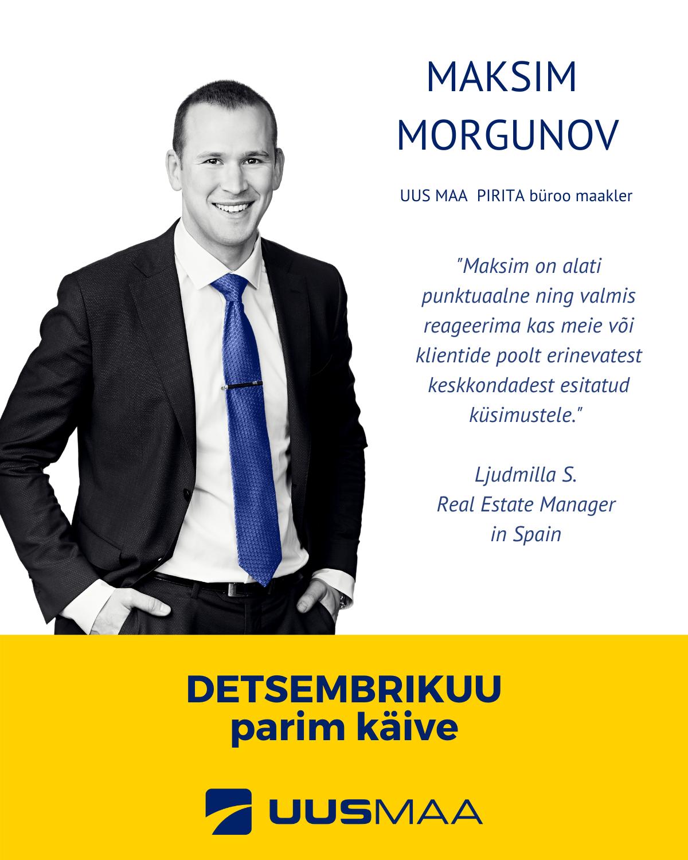 Detsembrikuu parim käive - Maksim Morgunov - Uus Maa Pirita