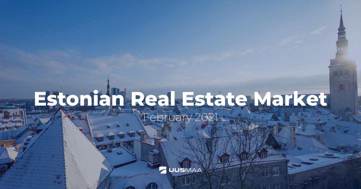 Estonian Real Estate Review, February 2021
