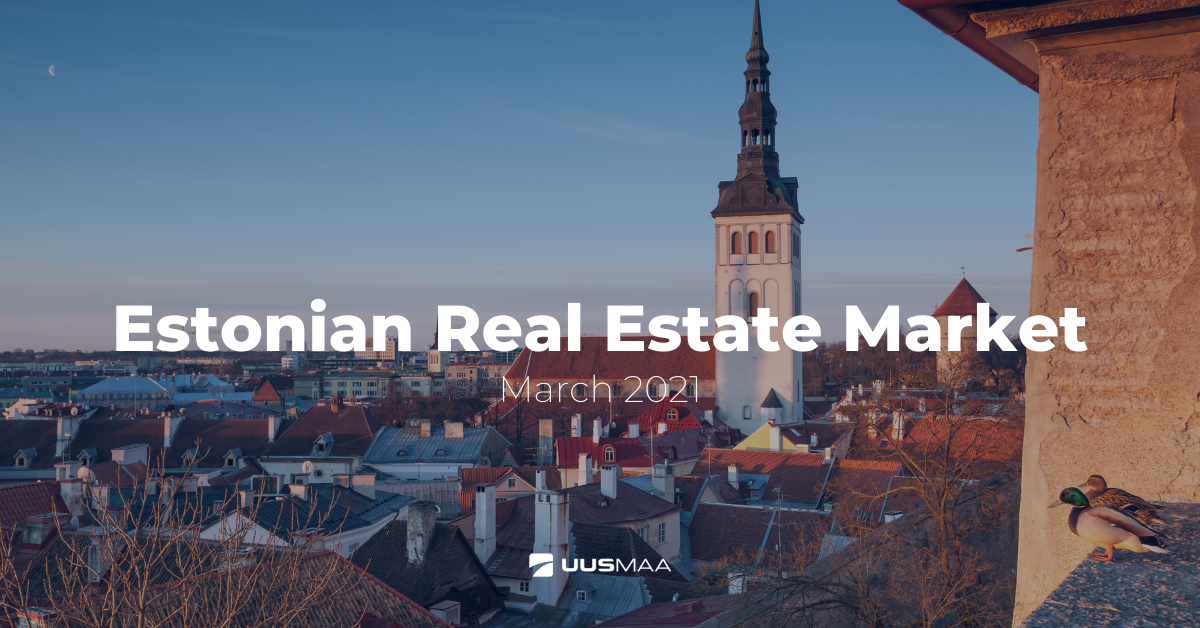 Estonian Real Estate Review, March 2021